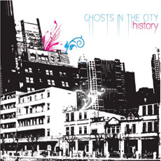 History – Ghosts In The City