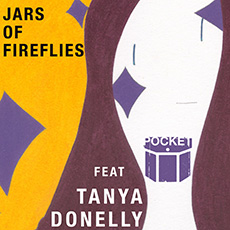 Pocket feat. Tanya Donelly – Jars Of Fireflies EP