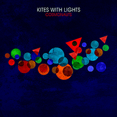 Kites With Lights – Cosmonauts