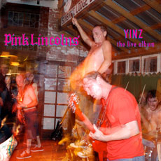 Pink Lincolns – Yinz (The Live Album)
