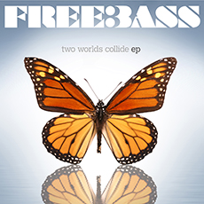 FreeBass - Two Worlds Collide EP
